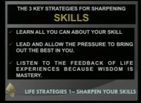 SKILLS, MAKE MOST OF THEM, AND OF WHAT YOU HAVE.
